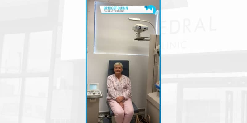 Bridget Quinn - Cathedral Eye Clinic Patient Testimonial